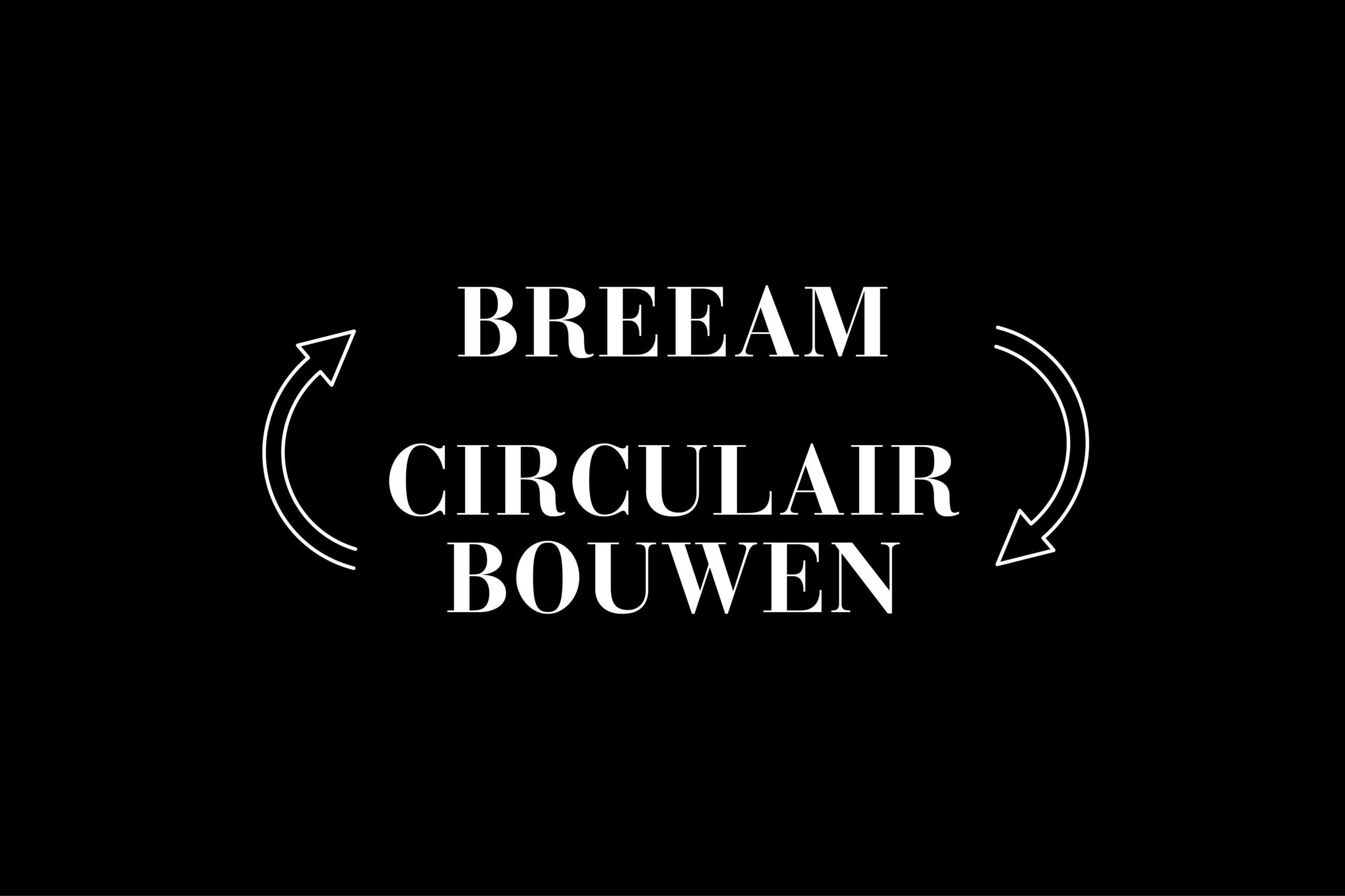 Breeam en Circulair bouwen bij projecten van Metadecor